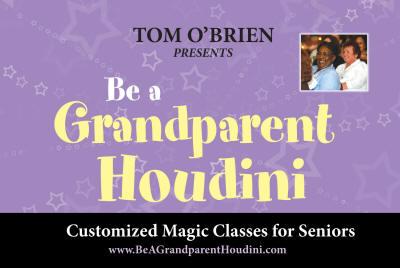 Be a Grandparent Houdini