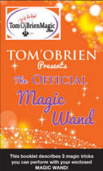 Tom O'Brien Presents: The Official Magic Wand